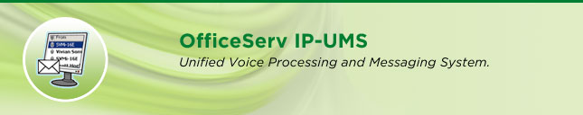 OfficeServ IP-UMS